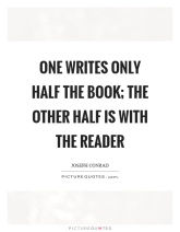 one-writes-only-half-the-book-the-other-half-is-with-the-reader-quote-1